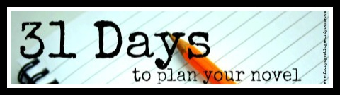 31 Days to Plan Your Novel